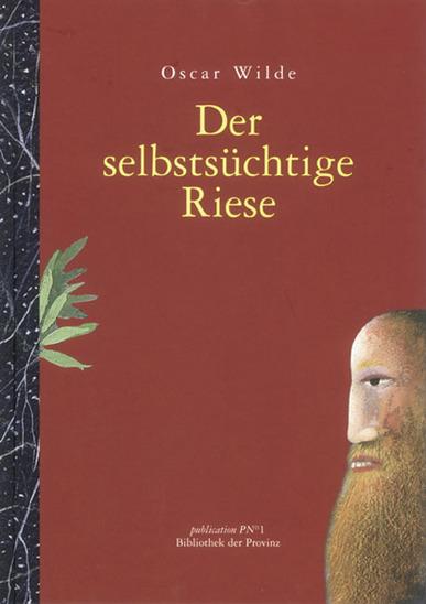 Buch: Oscar Wilde: Der selbstsüchtige Riese