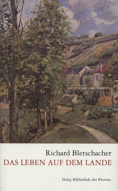 Buch Richard Bletschacher Das Leben Auf Dem Lande