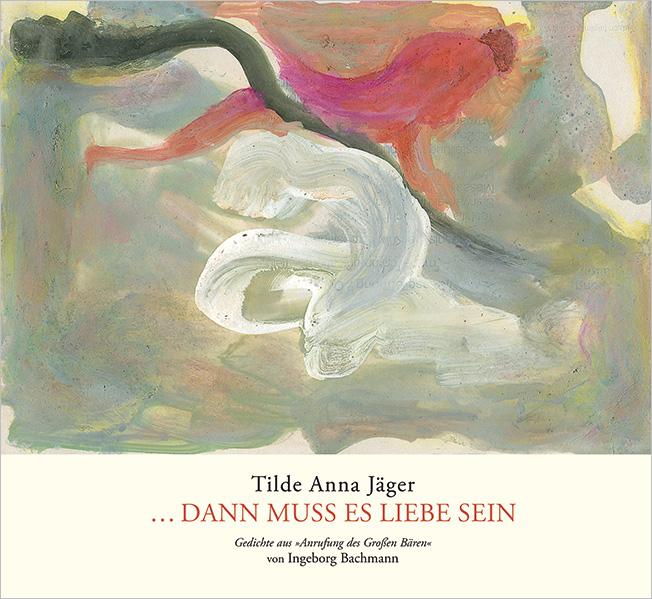 Buch Tilde Anna Jäger Dann Muss Es Liebe Sein